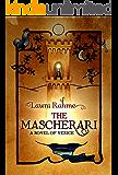 The Mascherari: A Novel of Venice