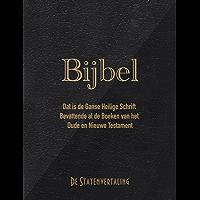 Bijbel: Dat is de ganse Heilige Schrift bevattende al de boeken van het Oude en Nieuwe Testament (volgens de Statenvertaling)