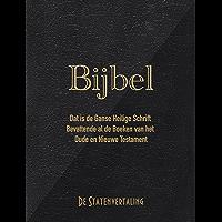 Bijbel: Dat is de ganse Heilige Schrift bevattende al de boeken van het Oude en Nieuwe Testament (volgens de…