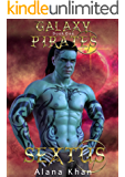 Sextus: Book One in the Galaxy Pirates Alien Abduction Romance Series