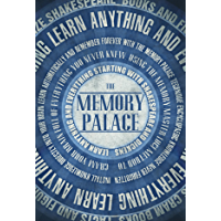The Memory Palace - Learn Anything and Everything (Starting With Shakespeare and Dickens) (Faking Smart Book 1) (English…
