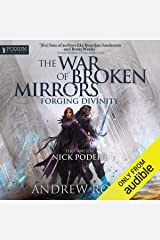 Forging Divinity: The War of Broken Mirrors, Book 1 Audible Audiobook