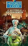 Le Mystérieux Docteur Beacon