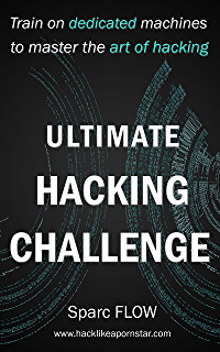 Amazon com: How to Hack Like a PORNSTAR: A step by step