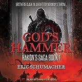 God's Hammer: Hakon's Saga, Book 1