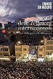 Storia delle relazioni internazionali: III. Dalla fine della guerra fredda a oggi