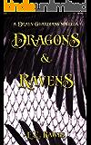 Dragons & Ravens: (A Draev Guardians novella)