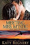 Meeting Miss Mystic (Heart of Montana Book 5)