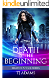 Death is the Beginning: Death's Angel Prequel