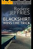 Blackshirt Wins the Trick (A Blackshirt Mystery Book 3)