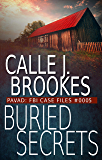 Buried Secrets: PAVAD: FBI Case File #0005 (PAVAD: FBI Case Files Book 5)