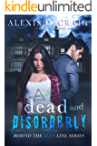 Dead and Disorderly (Behind the Blue Line Series Book 2)