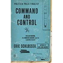 Command and Control: Nuclear Weapons, the Damascus Accident