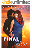 Final Ride (Lord of Mayhem Book 4)