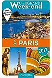Un Grand Week-End à Paris 2017