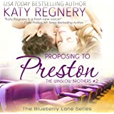 Proposing to Preston: The Blueberry Lane Series -The Winslow Brothers #2