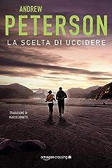 La scelta di uccidere (Un'avventura di Nathan McBride Vol. 3) (Italian Edition) Kindle Edition