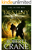 Destiny (The Girl in the Box Book 9)