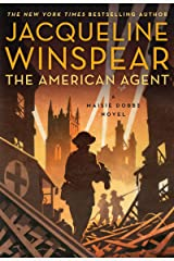 The American Agent: A Maisie Dobbs Novel Kindle Edition
