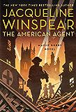 The American Agent: A Maisie Dobbs Novel