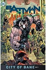 Batman (2016-) Vol. 12: The City of Bane Part 1 Kindle Edition