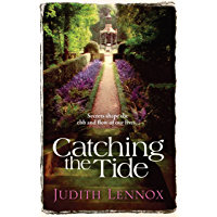 Catching the Tide: A stunning epic novel of secrets, betrayal and passion (English Edition)