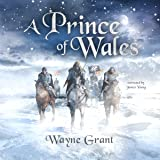 A Prince of Wales: The Saga of Roland Inness, Book 5