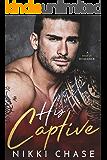 His Captive: A Mafia Romance