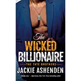 The Wicked Billionaire: A Billionaire SEAL Romance (The Tate Brothers Book 2)