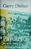 Paydirt (The Wyatt novels Book 2)