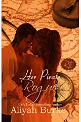 Her Pirate Rogue (Rakes & Rogues Book 3) Kindle Edition