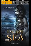 Escape the Sea (Saved by Pirates Book 1)