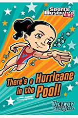 There's a Hurricane in the Pool! (Sports Illustrated Kids Victory School Superstars) Kindle Edition