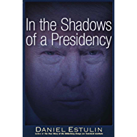 In the Shadows of a Presidency