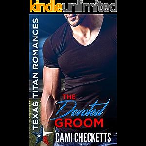 The Devoted Groom (Quinn Family Romance Book 1)
