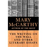 The Writing on the Wall: And Other Literary Essays