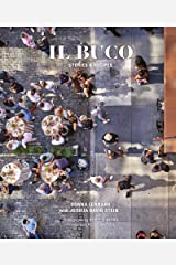 Il Buco: Stories & Recipes Kindle Edition