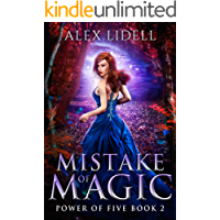 Mistake of Magic: Reverse Harem Fantasy, Book 2 (Power of Five)