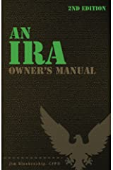 An IRA Owner's Manual, 2nd Edition Kindle Edition