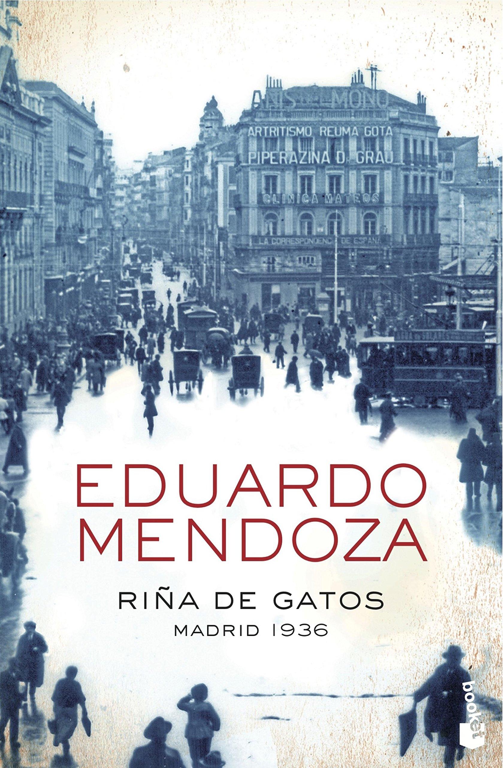 Ri?a de gatos. Madrid 1936: EDUARDO MENDOZA: 9788408004370: Amazon.com: Books