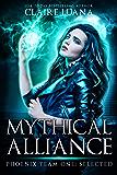 Phoenix Team One: Selected (Mythical Alliance: Phoenix Team Book 1)