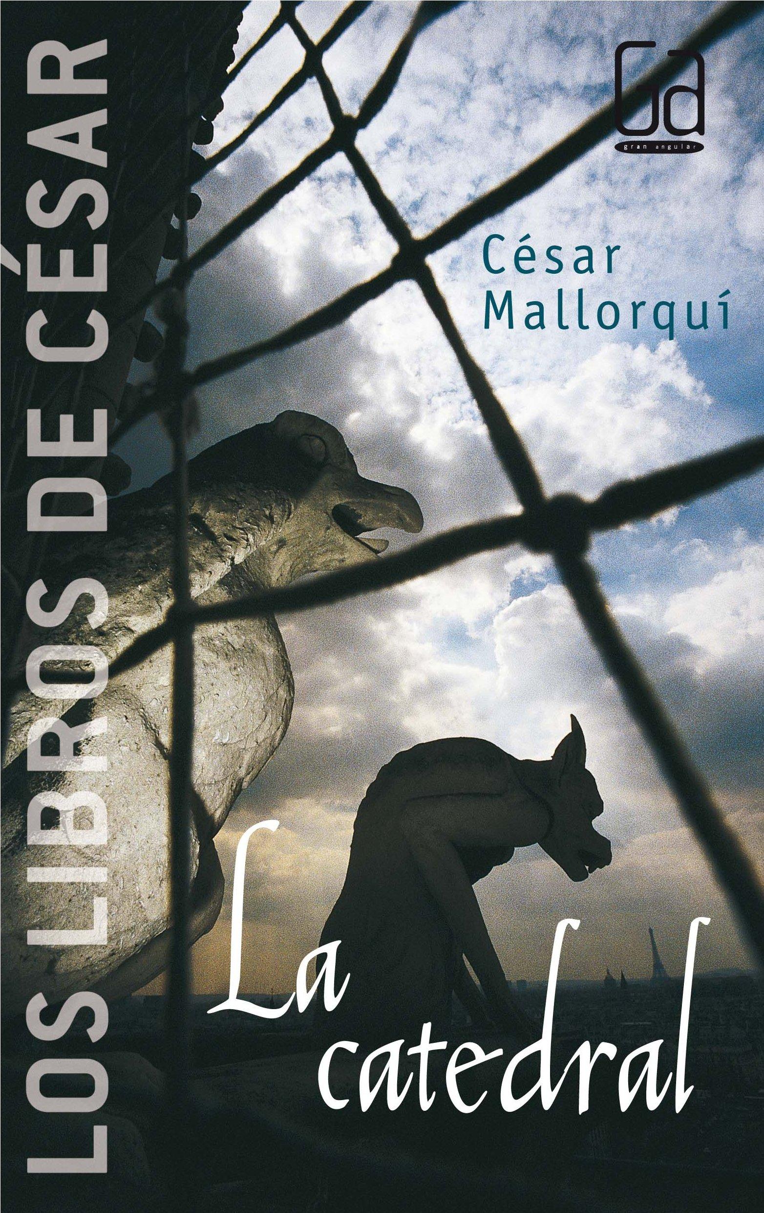 La catedral: Los libros de César Mallorquí: Amazon.es: César Mallorquí: Libros