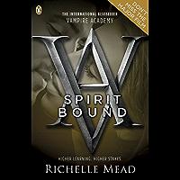 Vampire Academy: Spirit Bound (English Edition)