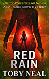 Red Rain (Paradise Crime Mysteries Book 11)