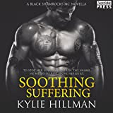 Soothing Suffering: A Black Shamrocks MC Introductory Novella