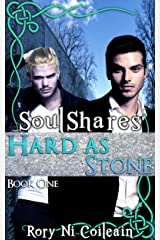 Hard As Stone: Book One of the SoulShares Series Kindle Edition