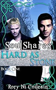 Hard As Stone: Book One of the SoulShares Series