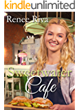 Sweetwater Cafe: A Christian romance