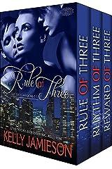 Rule of Three Series Complete Set Kindle Edition
