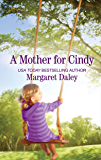 A Mother for Cindy (The Ladies of Sweetwater Lake Book 283)